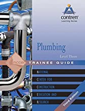 Plumbing Level 3 Trainee Guide, Paperback (3rd Edition) (Contren Learning Series)