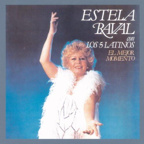 Estela Raval feat. Los 5 Latinos