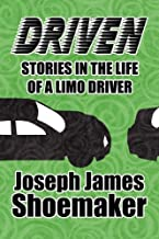 Driven: Stories in the Life of a Limo Driver