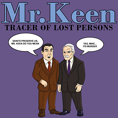 Mr. Keen - Tracer of Lost Persons audiobook cover art