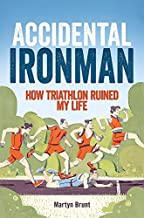Accidental Ironman by Brunt, Martyn (2014) Paperback