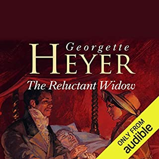 The Reluctant Widow                   By:                                                                                                                                 Georgette Heyer                               Narrated by:                                                                                                                                 Cornelius Garrett                      Length: 9 hrs and 27 mins     43 ratings     Overall 4.5