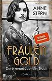 Fräulein Gold: Der Himmel über der Stadt (Die Hebamme von Berlin, Band 3)