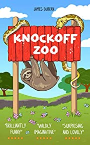 Knockoff Zoo: A Wild and Funny Adventure (Age 8+)