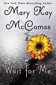 Wait for Me by [Mary Kay McComas]