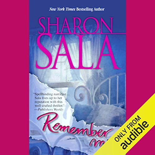 Remember Me Audiobook By Sharon Sala cover art