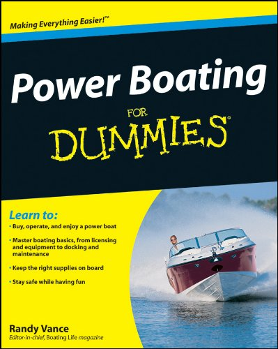 Compare Textbook Prices for Power Boating For Dummies 1 Edition ISBN 9780470409565 by Vance, Randy