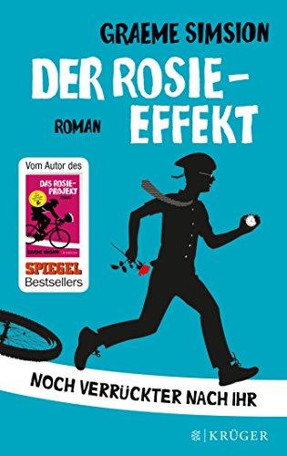Der Rosie-Effekt: Roman (Das Rosie-Projekt 2) (German Edition)