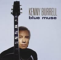 Blue Muse by Kenny Burrell (2003-07-08)