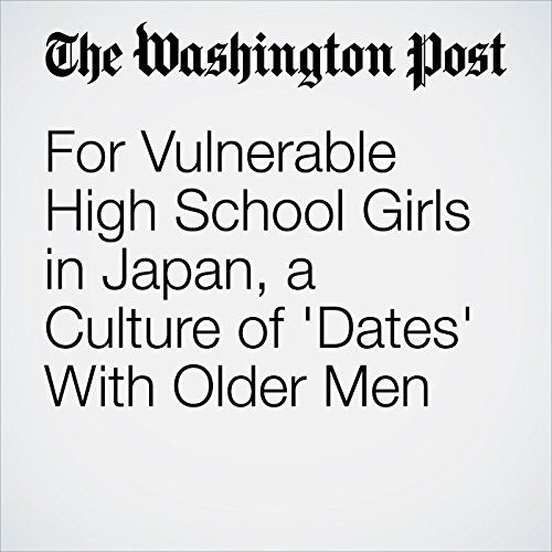 For Vulnerable High School Girls in Japan, a Culture of 'Dates' With Older Men copertina