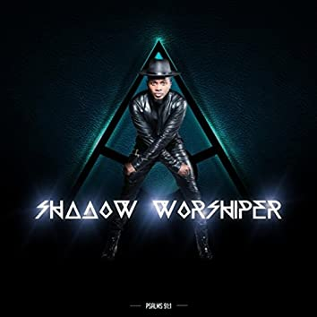 Shadow Worshiper