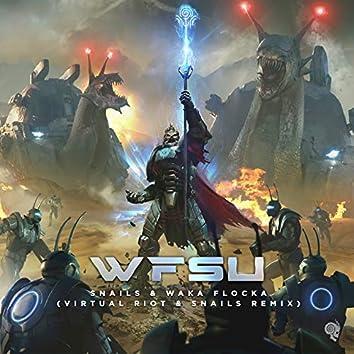 WFSU (Virtual Riot & SNAILS Remix)
