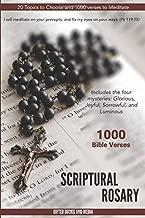 Scriptural Rosary: 1000 Bible Verses