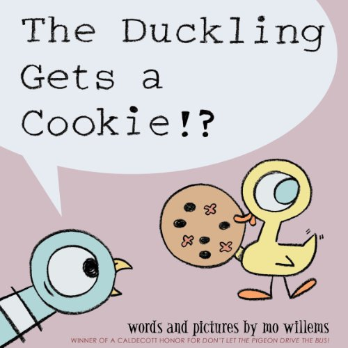 The Duckling Gets a Cookie!?  By  cover art