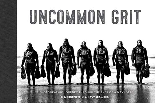 Uncommon Grit A Photographic Journey Through Navy SEAL Training product image