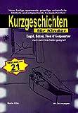 Kurzgeschichten für Kinder 'Engel, Hexen, Feen & Gespenster' - NEU: Jetzt mit Online-Zugang: Neue, lustige, spannende, gruselige, unheimliche, fröhliche ... Kurzgeschichten! (German Edition)