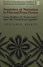 Semiotics of Narration in Film and Prose Fiction: Case Studies of