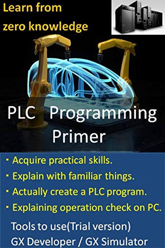 You can learn from zero knowledge! Introduction to PLC...
