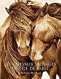 Les chevaux de l'île de sable: Les Chevaux sauvages de l'île de Sable
