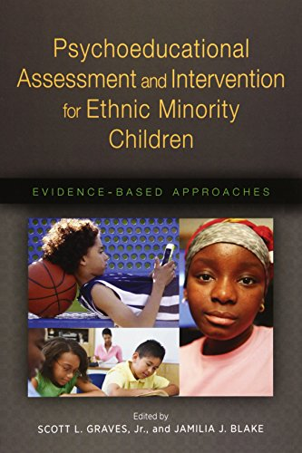 Psychoeducational Assessment And Intervention For Ethnic Minority Children Evidence Based Approaches Applying