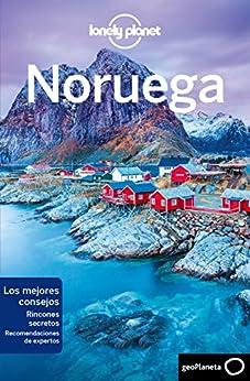 Noruega 3 (Lonely Planet-Guías de país nº 1) de [Anthony Ham, Oliver Berry, Donna Wheeler, Olga Sequera Martínez, María Olalla Gastón]