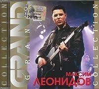 Maksim Leonidov. Grand Collection.