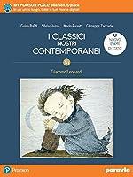 I classici nostri contemporanei. Nuovo esame di Stato. Per le Scuole superiori. Con e-book. Con espansione online (Vol. 5/1)