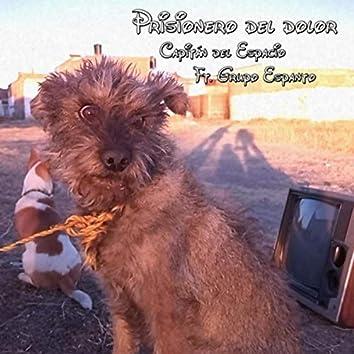 Prisionero del Dolor (feat. Grupo Espanto)