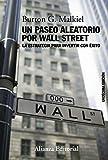 Un paseo aleatorio por Wall Street: La estrategia para...