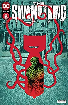 The Swamp Thing (2021-) #5 by [Ram V, Mike Perkins, Mike Spicer, John McCrea]