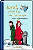 Josef, wir sind zu weit gegangen!: Endlich weiße Weihnachten (Taschenfreund) - Thorsten Saleina