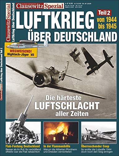 Der Luftkrieg über Deutschland, 1944 und 45