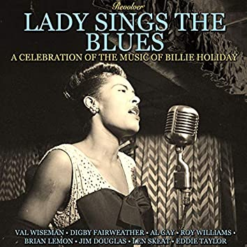 Lady Sings the Blues: A Celebration of the Music of Billie Holiday