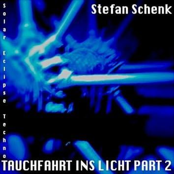 Tauchfahrt Ins Licht, Pt. 2