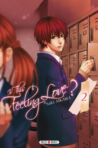Is this feeling Love ? T02