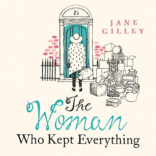 The Woman Who Kept Everything Audiobook By Jane Gilley cover art
