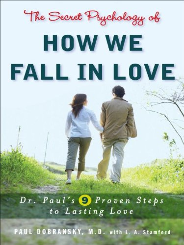 The Secret Psychology of How We Fall in Love by [Paul Dobransky]