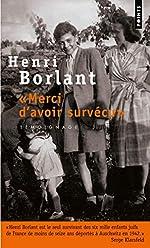 Merci d'avoir survécu de Henri Borlant