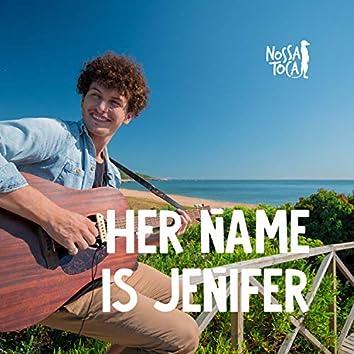 Her Name Is Jenifer (Acústico)