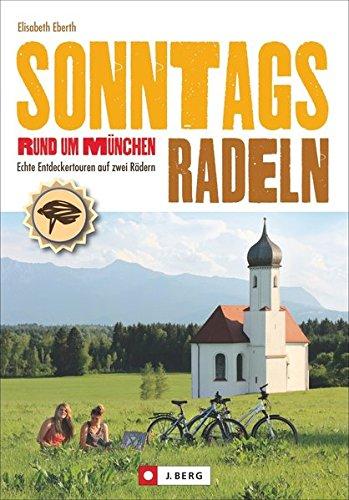 Sonntagsradeln Rund um München: Echte Entdeckertouren auf zwei Rädern