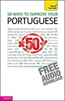50 Ways to Improve your Portuguese (Teach Yourself) by Helena Tostevin(2011-06-24)
