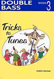 Tricks to Tunes Cello Book 3
