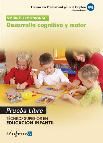 Técnico Superior en Educación Infantil, desarrollo cognitivo y motor. Pruebas libres (Pp - Practico Profesional)