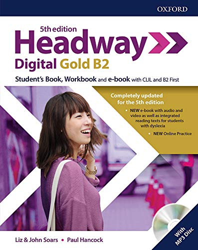 Headway digital gold B2. Student's book-Workbook. Without key. Con espansione online