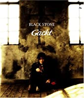 Black Stone by Gackt (2008-05-06)