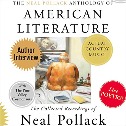 The Neal Pollack Anthology of American Literature audiobook cover art