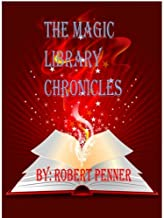 The Magic Library Chronicles Vol. 1