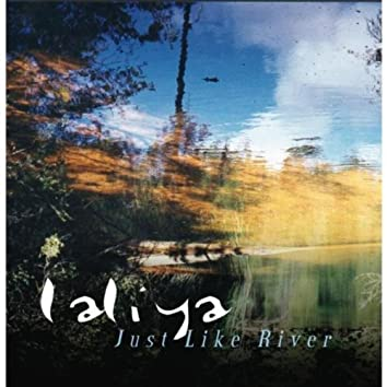 Just Like River