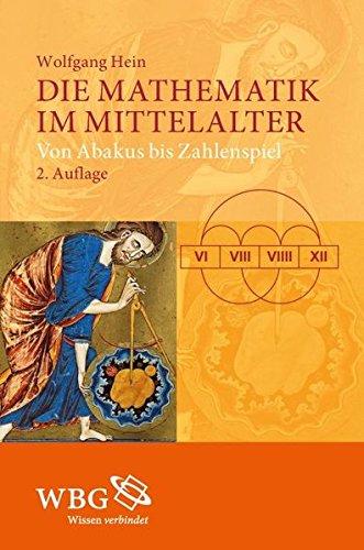Die Mathematik im Mittelalter: Von Abakus bis Zahlenspiel