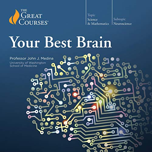 Your Best Brain: The Science of Brain Improvement audiobook cover art